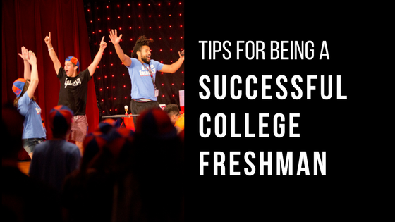 Tips for Being a Successful College Freshman
