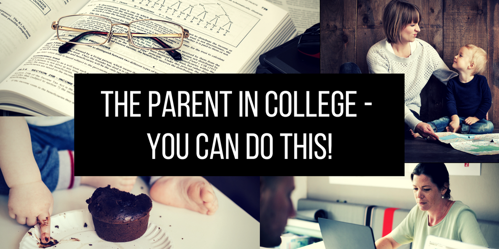 The Parent in College – You Can Do This!