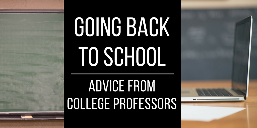 Going Back to School – Advice from College Professors