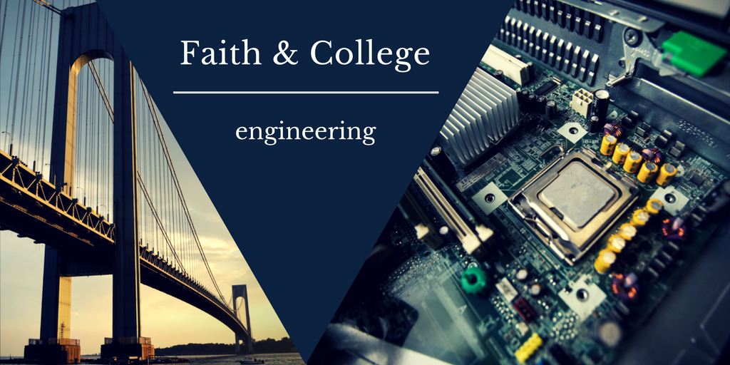 Engineering and the Christian Worldview