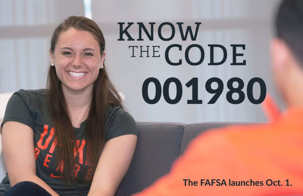 "Student smiling with text beside her that says ""KNOW THE CODE. 001980. The FAFSA launches Oct. 1."""