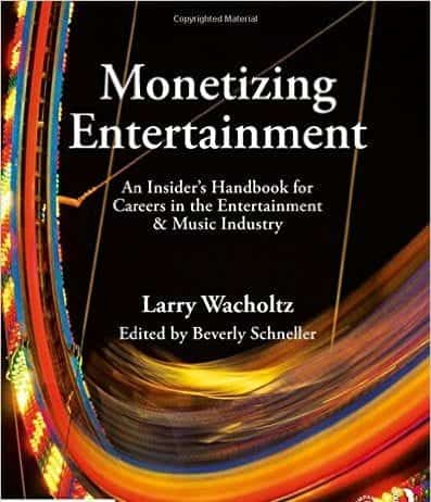 """The cover of Wacholtz's book, """"Monetizing Entertainment"""""""