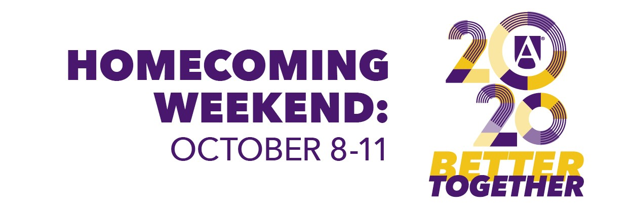 Homecoming weekend, October 8 - 11, 2020 Better Together
