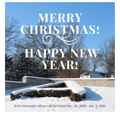 Merry Christmas. Happy New Year. University offices will close Dec. 24, 2020 through Jan. 3, 2021