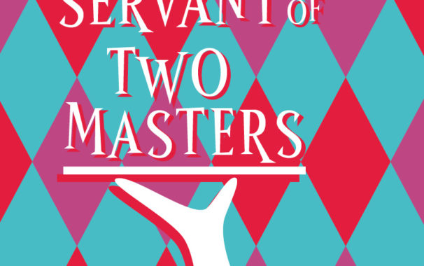 Poster image for production of 'The Servant of Two Masters'